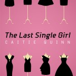 The Last Single Girl ~~Cover Reveal~~