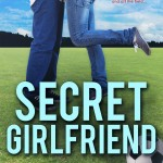 SECRET GIRLFRIEND – Cover Reveal & Excerpt