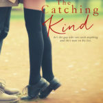 The Catching Kind – SALE!